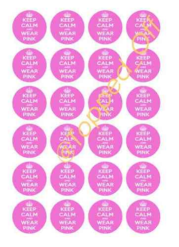 "Keep Calm & Wear Pink 24 round 1.5"" (3.8cm) pre-cut edible cupcake topper decorations"